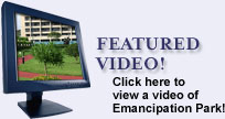 Featured Video: Click here to view a video of Emancipation Park!